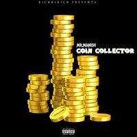 Coin Collector — Mr. Manish