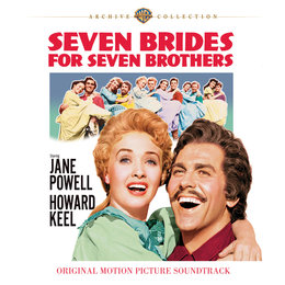 Seven Brides For Seven Brothers — Johnny Mercer, Gene DePaul, Seven Brides For Seven Brothers Motion Picture Cast, Gene DePaul, Johnny Mercer, Seven Brides For Seven Brothers Motion Picture Cast