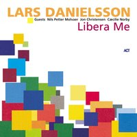 Libera Me — Lars Danielsson, Jon Christensen, Caecilie Norby, Nils Petter Molvær, Cæcilie Norby