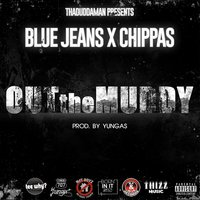 OutTheMuddy — Bluejeans, Chippas