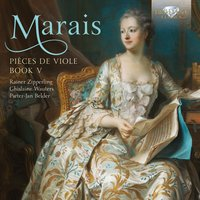 Marais: Pièces de Viole, Book 5 — Марен Маре, Rainer Zipperling, Ghislaine Wauters & Pieter-Jan Belder