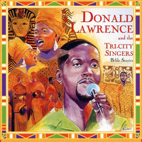 Bible Stories — Donald Lawrence And The Tri-City Singers