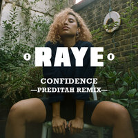 Confidence — Raye, Maleek Berry, Nana Rogues