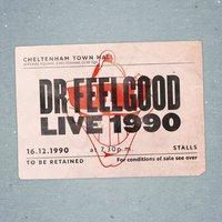 Live at Cheltenham Town Hall 1990 — Dr. Feelgood