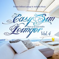 Easy Sun Lounger, Born to Be Cool Chillin, Vol.4 — сборник