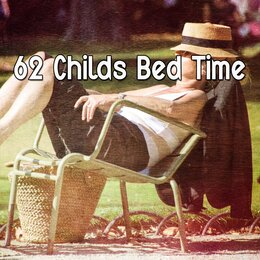 62 Childs Bed Time — Best Relaxing Spa Music