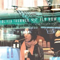 Fly Now — Olivia Trummer