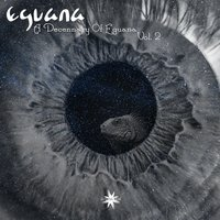 A Decennary of Eguana, Vol. 2 — Eguana