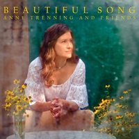 Beautiful Song — Anne Trenning