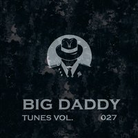 Big Daddy Tunes, Vol.027 — сборник