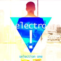 Electro! (Selection One) — сборник
