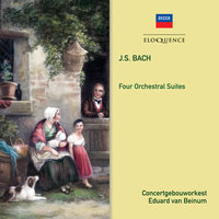Bach: Orchestral Suites — Eduard Van Beinum, Members of the Concertgebouworkest