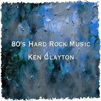 80's Hard Rock Music Top Hits. The Greatest Best Songs 1980's — Guitar Gods Forever, Dust Legacy, Ken Clayton