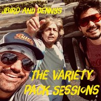 The Variety Pack Sessions — Jbird, Dennys