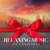Relaxing Music for Christmas — Ирвинг Берлин, Франц Грубер, Christmas Songs, Meditation Music Zone, Yoga Music, Christmas Songs, Just Breathe Meditation, Yoga Music, Just Breathe Meditation