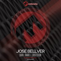 Dark Snake / Obsession — Jose Bellver
