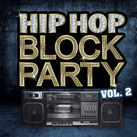 Hip Hop Block Party, Vol. 2 — сборник