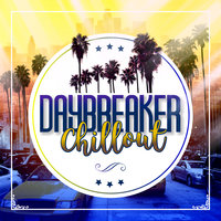 Daybreaker Chillout — сборник
