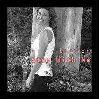 Stay With Me — Shelton