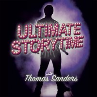 Ultimate Storytime — Thomas Sanders