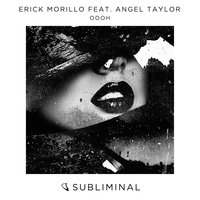 Oooh — Erick Morillo, Angel Taylor