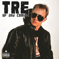 Up and Coming — Tre