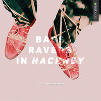 Bass Ravers in Hackney — сборник
