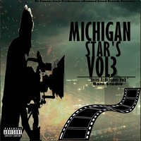 Michigan Stars, Vol. 3 — Mr.Famous Jrock