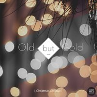Old but Gold (Christmas Chillout) — сборник