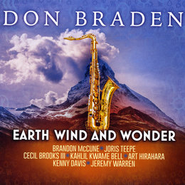 Earth Wind and Wonder — Don Braden