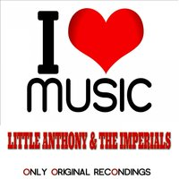 I Love Music - Only Original Recondings — Little Anthony, The Imperials, Джордж Гершвин