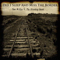 Did I Sleep and Miss the Border — Tom McRae
