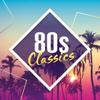 80s Classics: The Collection — сборник