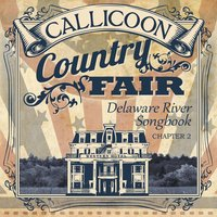 Callicoon Country Fair: Delaware River Songbook, Chapter 2 — сборник