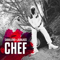 Chef — Caballero, JeanJass
