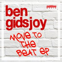 Move to the Beat EP — Ben Gidsjoy