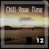 Chill Your Time 12 — сборник
