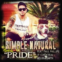 Pride — Melissa Smith, Paul Phillips, Simple Natural, J.P. Corwyn