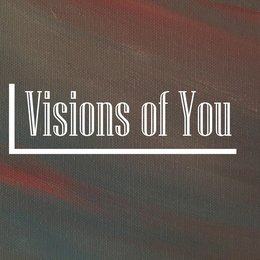 Visions of You — Jason Singh