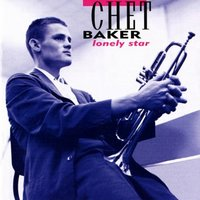 Lonely Star — Chet Baker