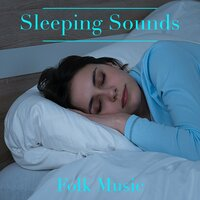 Sleeping Sounds Folk Music — сборник