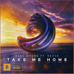 Take Me Home — Aero Chord, Nevve