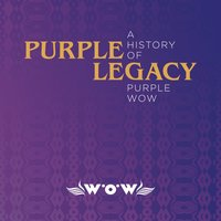 Purple Legacy - A History of Purple Wow — сборник