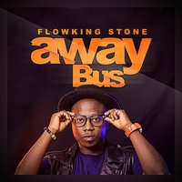 Away Bus — Flowking Stone