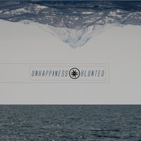 Blunted — Unhappiness