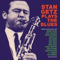 Plays The Blues — Stan Getz