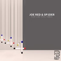 Play Like This / Obeh — Joe Red, Sp1DeR