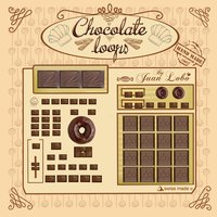 Chocolate Loops — Juan Lobo