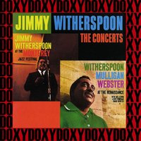 The Concerts — Jimmy Witherspoon