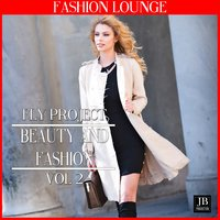Beauty And Fashion Vol 2 — Fly Project